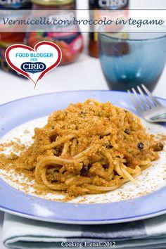 Vermicelli con broccoli del blog 'COOKING ELENA' (http://cooking-elena.blogspot.it/) #cirio #passionefoodblogger #pomodoro #pomodori #tomato #PullUpAChair