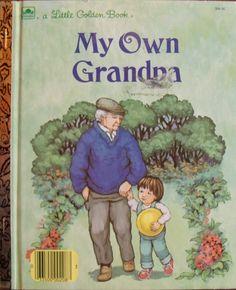 A Little Golden Book - My Own Grandpa (1987)