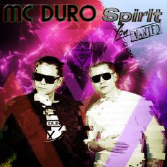 MC Duro 'Spirit You Wanted'- Unleash Your Dance Spirit!  MC DURO hit the zeitgeist again and come up with the new single 'Spirit you wanted'. Pumping beats & club sounds mix up with tight raps and smooth vocals.   #Dance #Deep House #EDM #Electro #House #MC DURO #Music #Must Read #neue Single #Neuigkeiten #New Release #Pop #Video