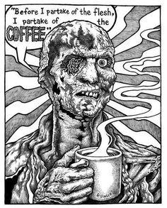 Zombie and Coffee Coffee Club, Coffee Love, Best Coffee, Coffee Coffee, Zombie Coffee, Art Thou, Coffee Branding, Fall Halloween, The Hobbit