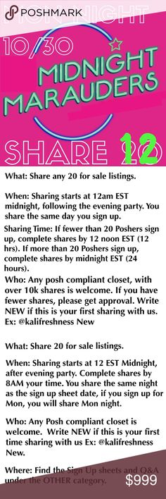 MON NIGHT SIGN IN 🌙🌙🌙 MIDNIGHT MARAUDERS 🌙What: Share any 12 for sale listings. If you would like your top 12 listing shared, please specify when signing up. Otherwise any 12 available listings will be shared.   🌙When: Sharing starts at 12am EST midnight, following the evening party. You share the same day you sign up. Complete shares by midnight EST (24 hrs).   🌙Who: Any posh compliant closet w/ 10k+ shares is welcome. If less, tag me for approval on Q&A. Write NEW if this is your…