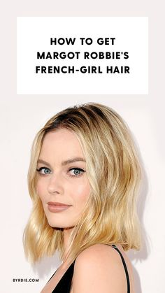 How to get lived-in texture like Margot Robbie