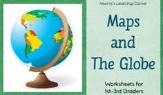 12-page Maps and The Globe Worksheet Packet for 1st-3rd graders