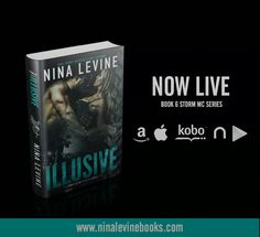 ★★★ ILLUSIVE IS LIVE EVERYWHERE ★★★  BOOK 6 IN THE BESTSELLING STORM MC SERIES  (First book is FREE if you haven't started this series yet - link below)  Finally, you get to meet the real Griff!  Read the first chapter over on Nina Levine blog.  ► CHAPTER ONE:http://bit.ly/1EgywxD  iBooks:http://apple.co/1JQZxJa Amazon US:http://amzn.to/1Sj10ta Amazon UK:http://amzn.to/1QzCzdK Amazon CA:http://amzn.to/1Bex3GK Amazon AU:http://bit.ly/1cXleJd Google Play:http://bit.ly/1JwAkCG…