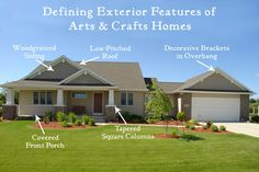 Defining Features of Arts & Crafts style homes.
