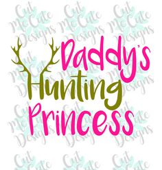 SVG DXF PNG cut file cricut silhouette cameo scrapbooking Daddy's Hunting Princess Antlers country baby by CutMeCuteDesigns on Etsy Cricut Vinyl, Svg Files For Cricut, Silhouette Cameo Projects, Cricut Creations, Country Christmas, Christmas Ideas, Vinyl Shirts, Vinyl Projects, Vinyl Designs
