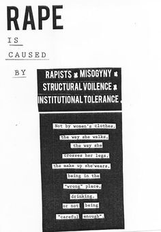 The New Women's Movement: Rape Is Caused By RAPISTS! Get it right.