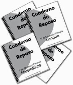 Cuadernos de repaso para 1º de Educación Primaria: matemáticas, lengua, conocimiento del medio y competencias.         Accede aquí --> mat...
