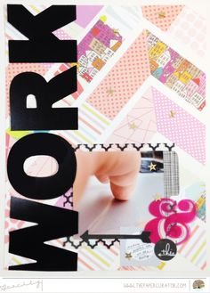 WEEKLY SKETCH WITH 'WORK' SCRAPBOOK LAYOUT | THE PAPER CURATOR