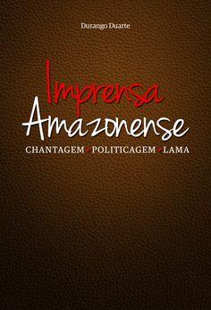2015: Imprensa Amazonense Lama, Movies, Movie Posters, Serial Killers, Printing Press, Books, Amazons, Films, Film Poster