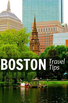Travel tips for Boston, MA.