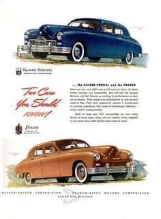 """1947 and """"Two Cars You Should Know: The Kaiser Special and The Frazer."""" Note that the Frazer depicted wears the early painted grille."""