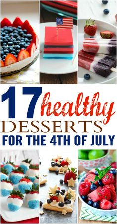 17 Healthy Desserts for the 4th of July Weekend! | communitytable.com | #recipes #redwhiteandblue #patriotic