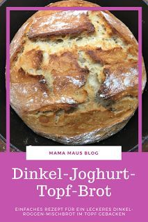 Spelled likes yoghurt - a pot bread is produced - Brot und Brötchen Fall Dinner Recipes, Fall Recipes, Bread Recipes, Cooking Recipes, Pampered Chef, Evening Meals, Keto Snacks, Baked Goods, Good Food