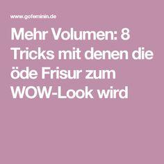 Mehr Volumen: 8 Tricks mit denen die öde Frisur zum WOW-Look wird