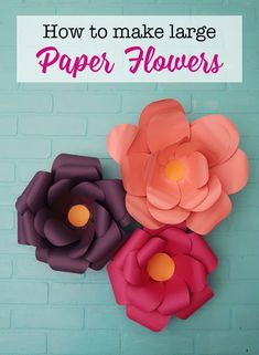 How to make large paper flowers with your Cricut or Silhouette. Design space file and SVG cut file included. #Cricutmade #Cricut #silhouette #paperflowers #papercrafts