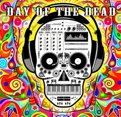 (Musical Mexican) Day of the Dead