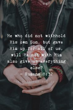 The Word For The Day Quotes, bible quotes, bible verse, christian quotes, flowers, inspiration