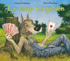 Le loup magicien Album Jeunesse, Core French, French Immersion, French Teacher, Learn French, Learning Activities, 6 Years, Books Online, Audio Books