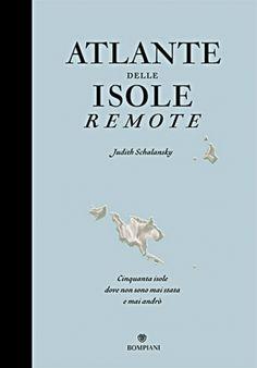 Judith Schalansky, Atlante delle isole remote