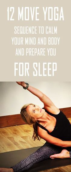12 BEGINNER YOGA POSES to calm your mind and body and prepare you for Sleep