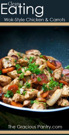 Clean Eating Wok-Style Chicken & Carrots #CleanEating #EatClean #CleanEatingRecipes