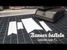 Stampin' Up! - Banner schneiden bzw stanzen - QuickTipp #1 - YouTube