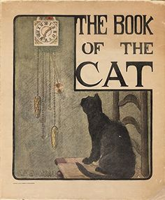 The Book of the Cat (Illustrated Edition) (Classic Books for Children 10) by [Bonsall, Elisabeth F., Humphreys, Mabel]