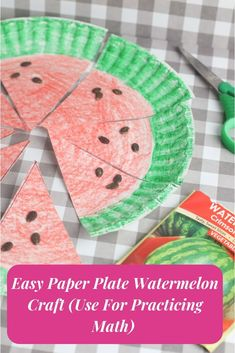 Easy Paper Plate Watermelon Craft (Use For Practicing Math) Quick Crafts, Fun Diy Crafts, Summer Crafts, Fall Crafts, Diy Projects For Kids, Crafts For Kids To Make, Paper Plate Crafts, Paper Plates, Watermelon Crafts