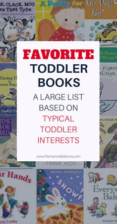 Discover a list of toddler books categorized by typical toddler's interests. Find the best books about trains, dogs or farm animals. And also books that help with issues such as potty training or separation. Plus learn the tricks of reading with your busy toddler so time spent reading together is enjoyable and fun!