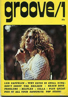 Robert Plant of Led Zeppelin - Groove Magazine, Issue Nº 1 #RobertPlant…