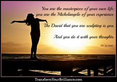 You are the masterpiece of your own life; you are the Michelangelo of your…  #joevitale #joevitalequotes  #kurttasche