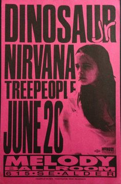 Dinosaur Jr. With Nirvana And Treepeople. Melody Ballroom - Portland, Oregon. Artist: Mike King. c. 1991