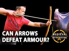 ARROWS vs ARMOUR - Medieval Myth Busting - YouTube English Longbow, Military Terms, English Knights, Alan Williams, Bollywood Music Videos, United Nations Security Council, Hollywood Hotel, Turkish Army, Arm Armor