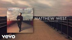 Matthew West - Live Forever (Lyric Video)