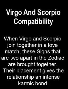 scorpio man and virgo woman dating Some say that a virgo man-scorpio woman match is a perfect union others are of the opinion that this is the combination to destroy the best in each other.