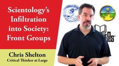 Scientology Infiltration into Society: Front Groups