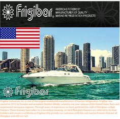 Frigibars are designed to operate outside, uncovered, in a tropical environment while maintaining a solid zero degrees Fahrenheit. Household freezers are designed to operate indoors where the temperature is comfortable. Household freezers will rust in saltwater conditions.