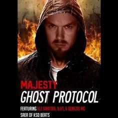 Majesty ft. Elz Sinatra, ILLit, & Genezis MC -  Ghost Protocol (Prod. by Saer)Majesty ft. Elz Sinatra, ILLit, & Genezis MC -  Ghost Protocol (Prod. by Saer)