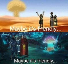 "Avatar the Last Airbender/ Legend of Korra: ""Maybe it's friendly."" // The friendly mushroom. Avatar Airbender, Avatar Aang, Avatar The Last Airbender Funny, The Last Avatar, Team Avatar, Avatar Cartoon, Avatar Funny, Fan Art Avatar, Atla Memes"