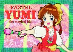 魔法のアイドルパステルユーミ Maho no Idol Pastel Yumi