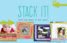 Scrapbook Layout Challenge:  Paper Stacking