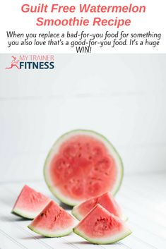 Guilt Free Watermelon Smoothie Recipe - My Trainer Fitness Watermelon Water, Watermelon Benefits, Watermelon Nutrition Facts, Watermelon Smoothie Recipes, Just Juice, How To Cook Quinoa, Calories, Guilt Free, Summer Drinks