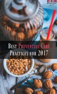 Best Preventive Care Practices for 2017 via @missmillmag