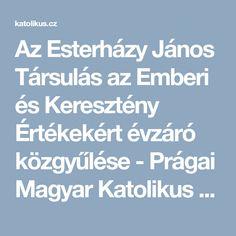 Az Esterházy János Társulás az Emberi és Keresztény Értékekért  évzáró közgyűlése - Prágai Magyar Katolikus Plébánia