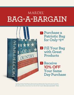 NEW! BAG-A-BARGAIN offer valid June 16 - July 5 in-store only! Purchase a God  Country bag for only $1.99, fill it up, and receive 10% off your same day purchase! Offer includes regular, sale, promotional AND clearance-priced items! Click to find a store near you, bring a friend, and stock up today!
