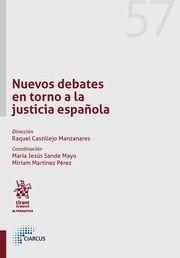 Nuevos debates en torno a la justicia española