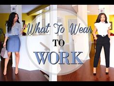 HOW TO LOOK STYLISH AT WORK   5 OUTFIT IDEAS FOR WORK - OFFICE ATTIRE LOOKBOOK + How to Style - YouTube