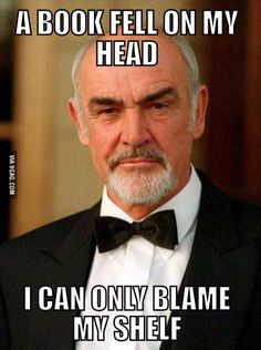 Mr. Connery must have been quite shaken (not stirred) by the encounter! (James…