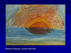 Art Therapy with Grieving Children and Adolescents | Memory Drawing - Sunset with Dad